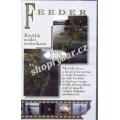 VHS Feeder-rychlík mezi technikami
